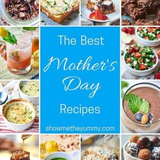 Happy Mother's Day! Start by surprising the mom in your life with Breakfast in Bed...but don't stop there, shower her with a whole day of yummy recipes! Today, I've got you covered and gathered up my favorite Mother's Day Recipes (heavy on the chocolate, of course) just for Mom! showmetheyummy.com #mothersday #mothersdayrecipes #spring #breakfast #brunch #breakfastinbed #snacks #healthy #glutenfree #vegetarian #vegan #dinner #dessert #cocktails
