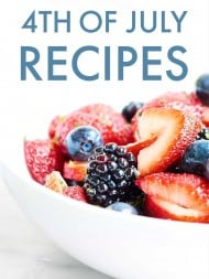 All my FAVORITE 4th of July Recipes. Everything from sides, main dishes, desserts, and drinks... I've got you covered! Happy 4th, everyone! showmetheyummy.com #julyfourth #fourthofjuly