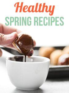 Healthy Spring Recipes for breakfast, snacks, lunch, dinner, and desserts! showmetheyummy.com