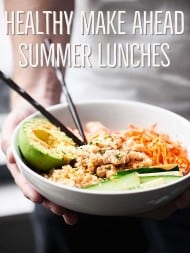 Easy Healthy Make Ahead Summer Lunches that aren't just salads! showmetheyummy.com
