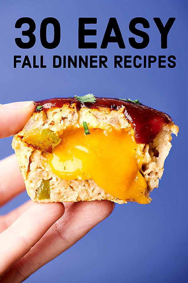 30 Easy Fall Dinner Recipes