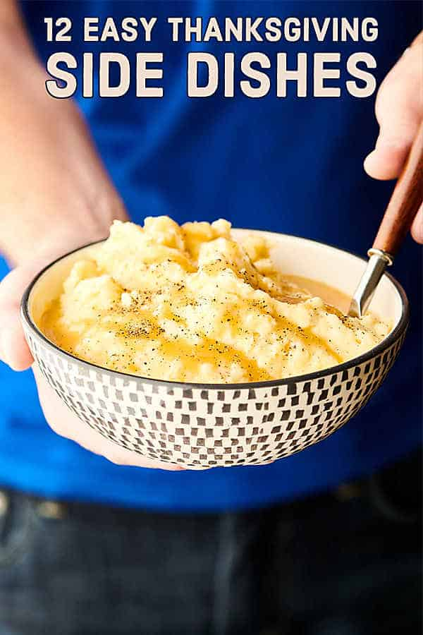 12 Easy Thanksgiving Side Dish Recipes Show Me The Yummy